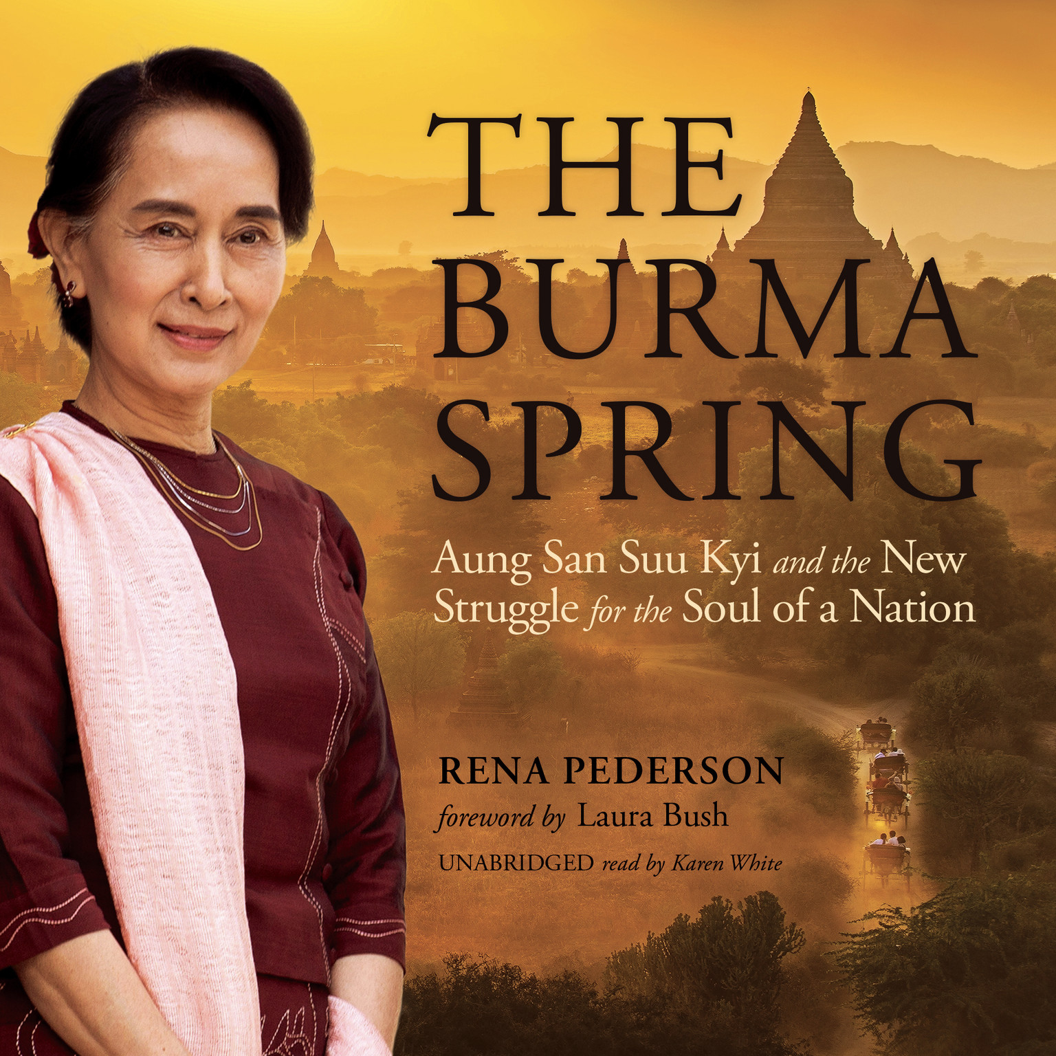 Printable The Burma Spring: Aung San Suu Kyi and the New Struggle for the Soul of a Nation Audiobook Cover Art