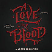 A Love like Blood Audiobook, by Marcus Sedgwick