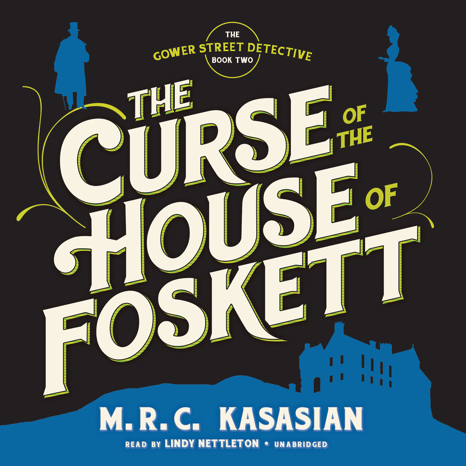 Printable The Curse of the House of Foskett Audiobook Cover Art