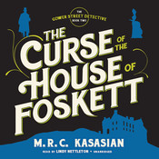 The Curse of the House of Foskett Audiobook, by M. R. C. Kasasian