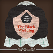 The Black Wedding, by Isaac Bashevis Singer