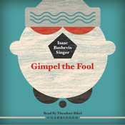 Gimpel the Fool Audiobook, by Isaac Bashevis Singer
