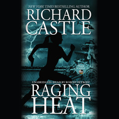 Raging Heat Audiobook, by Richard Castle
