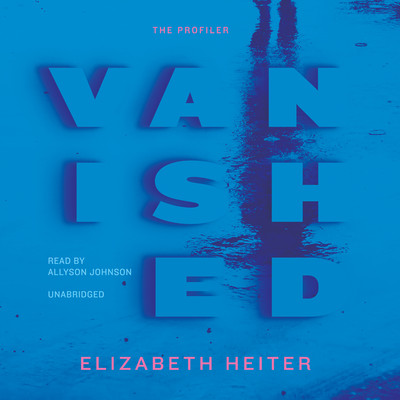 Vanished Audiobook, by Elizabeth Heiter