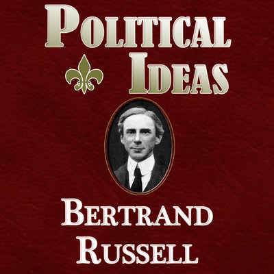 Political Ideas Audiobook, by Bertrand Russell