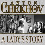 A Lady's Story, by Anton Chekhov