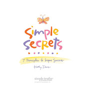 Simple Secrets: 7 Principles to Inspire Success Audiobook, by Kathy Davis