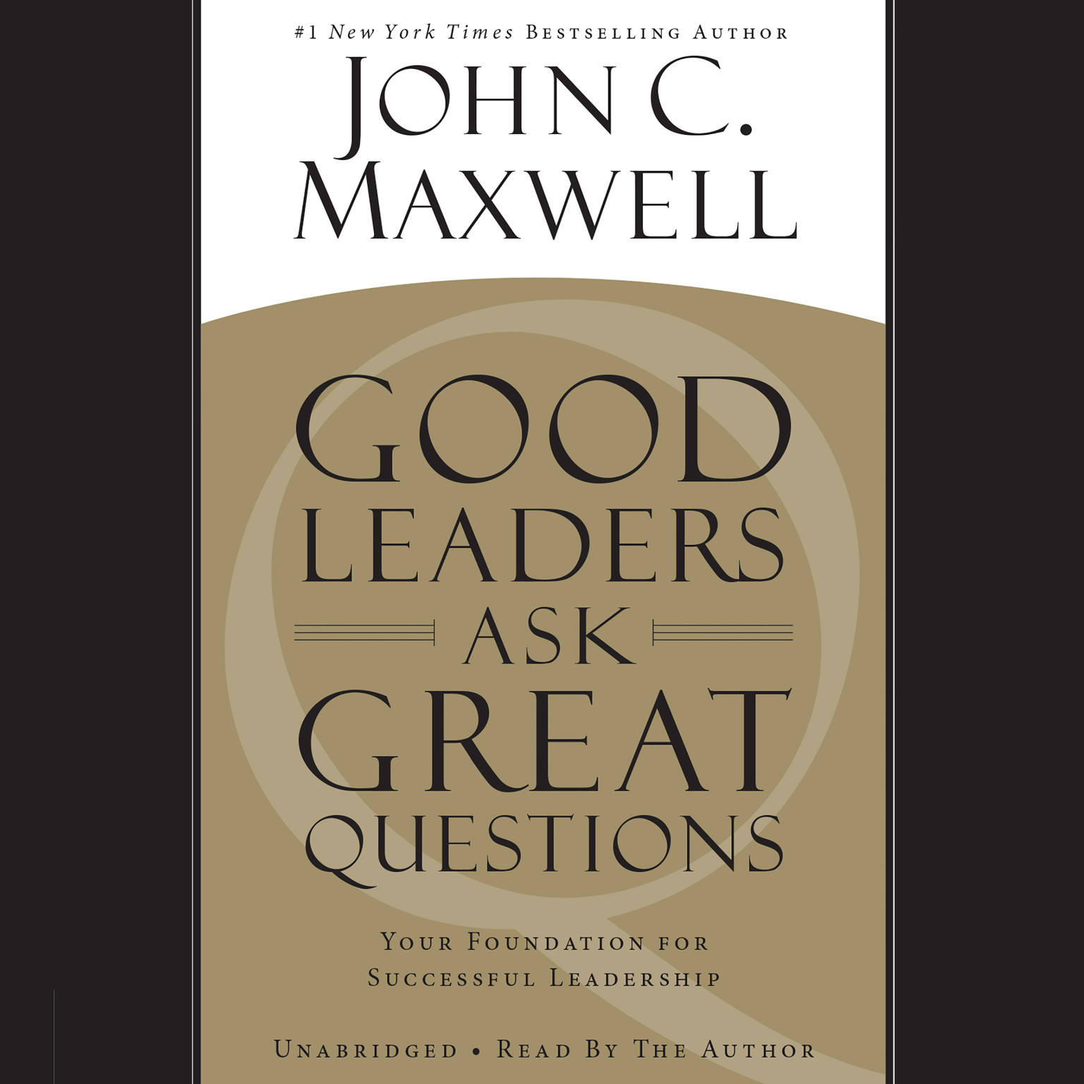 Printable Good Leaders Ask Great Questions: Your Foundation for Successful Leadership Audiobook Cover Art