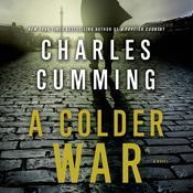 A Colder War: A Novel Audiobook, by Charles Cumming