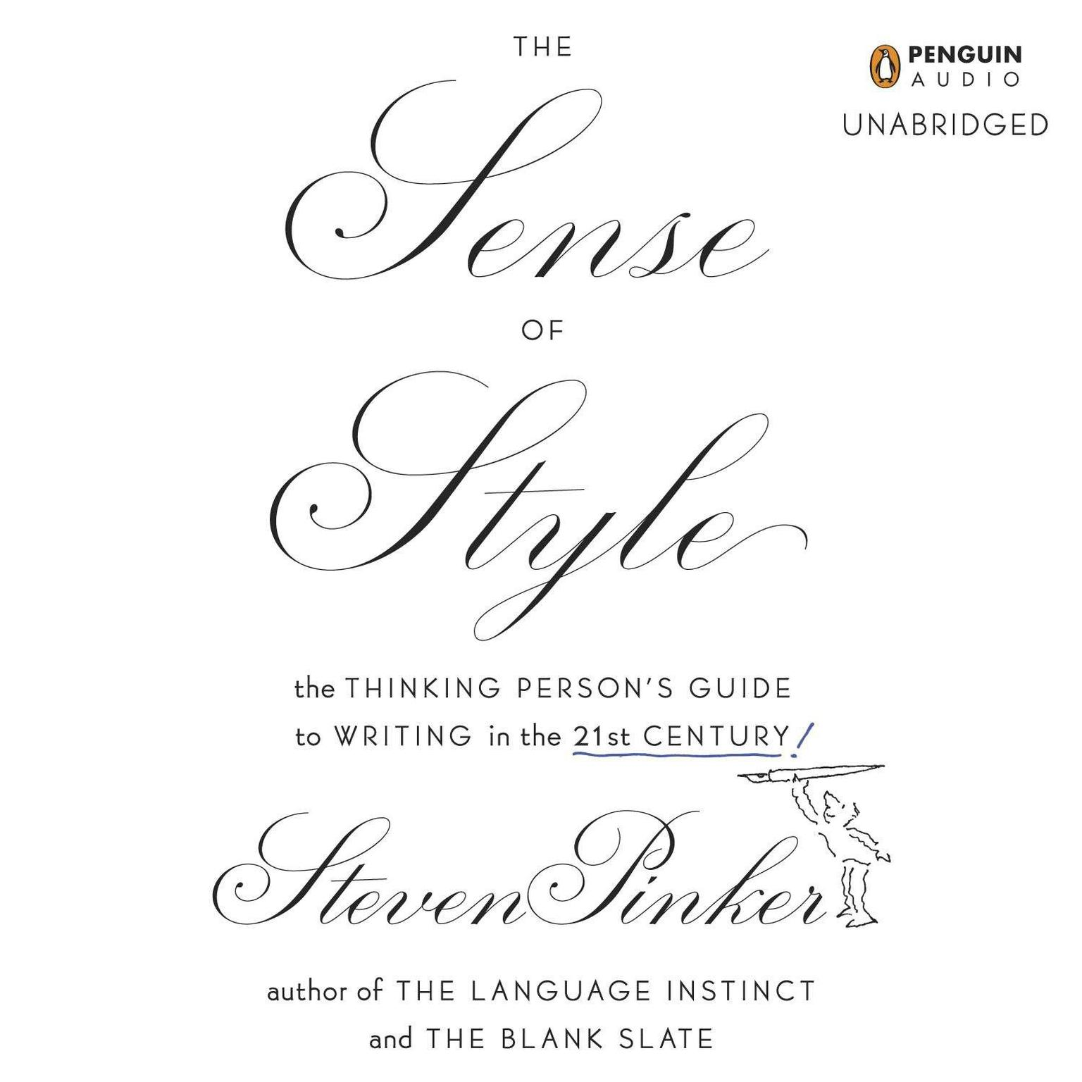 Printable The Sense of Style: The Thinking Person's Guide to Writing in the 21st Century Audiobook Cover Art