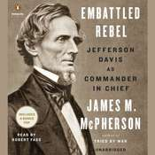 Embattled Rebel: Jefferson Davis as Commander in Chief, by James M. McPherson