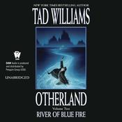 River of Blue Fire, by Tad Williams