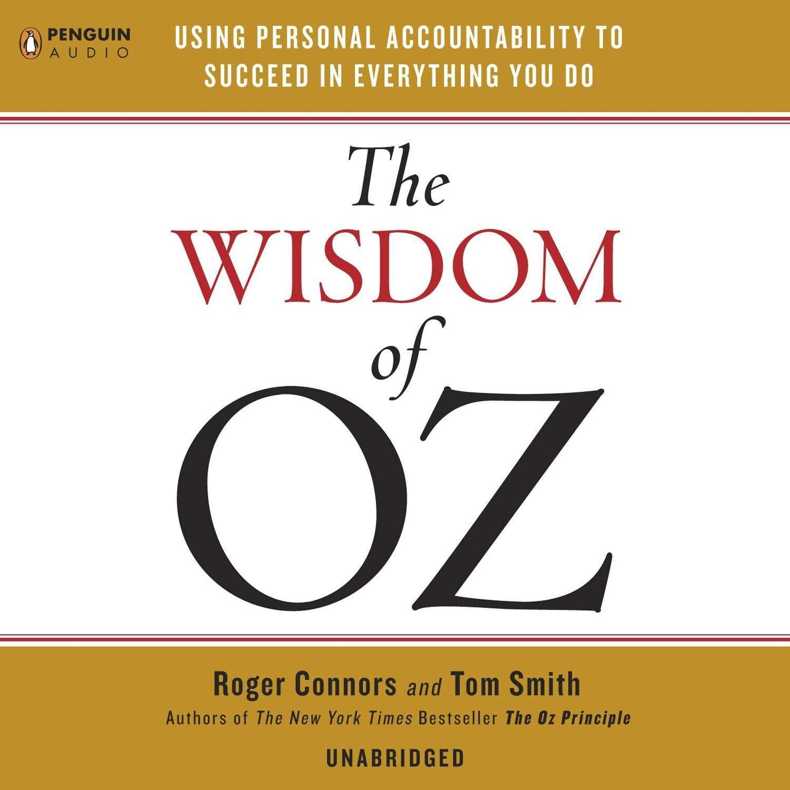 Printable The Wisdom of Oz: Using Personal Accountability to Succeed in Everything You Do Audiobook Cover Art