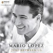 Just Between Us, by Mario Lopez, Steve Santagati