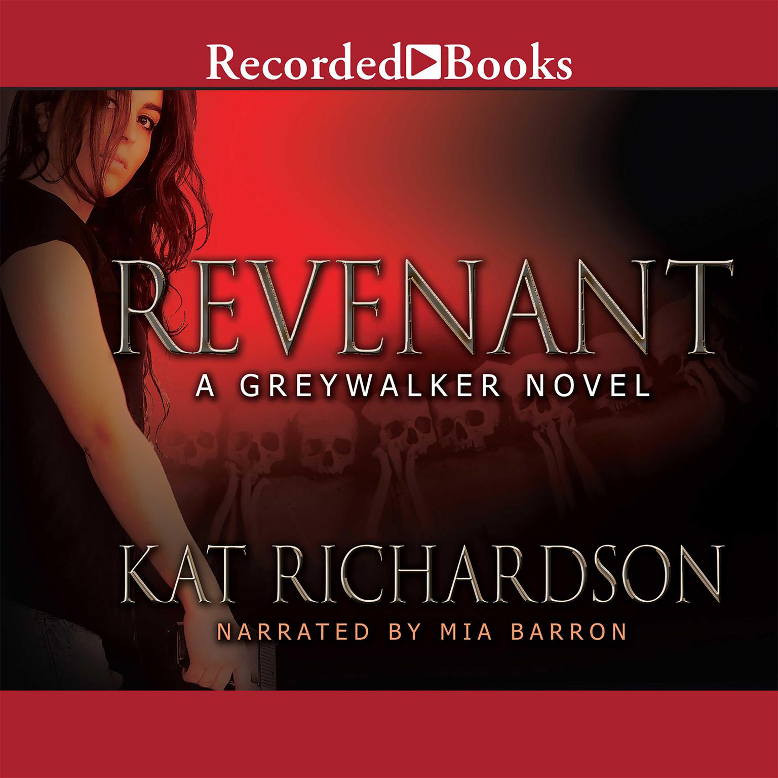 Printable Revenant: A Greywalker Novel Audiobook Cover Art