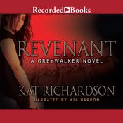 Revenant: A Greywalker Novel Audiobook, by Kat Richardson