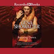 Burning Dawn Audiobook, by Gena Showalter