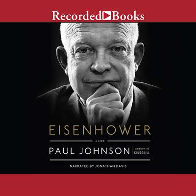 Eisenhower: A Life Audiobook, by Paul Johnson