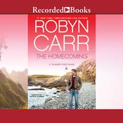 The Homecoming: A Thunder Point Novel Audiobook, by Robyn Carr