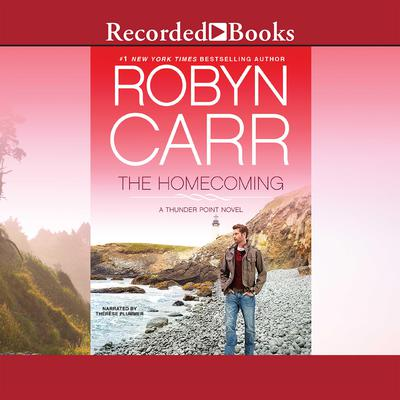 The Homecoming: A Thunder Point Novel Audiobook, by