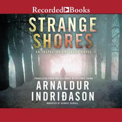 Strange Shores Audiobook, by Arnaldur Indridason, Arnaldur Indriðason