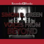 Voices from Beyond Audiobook, by Simon Green
