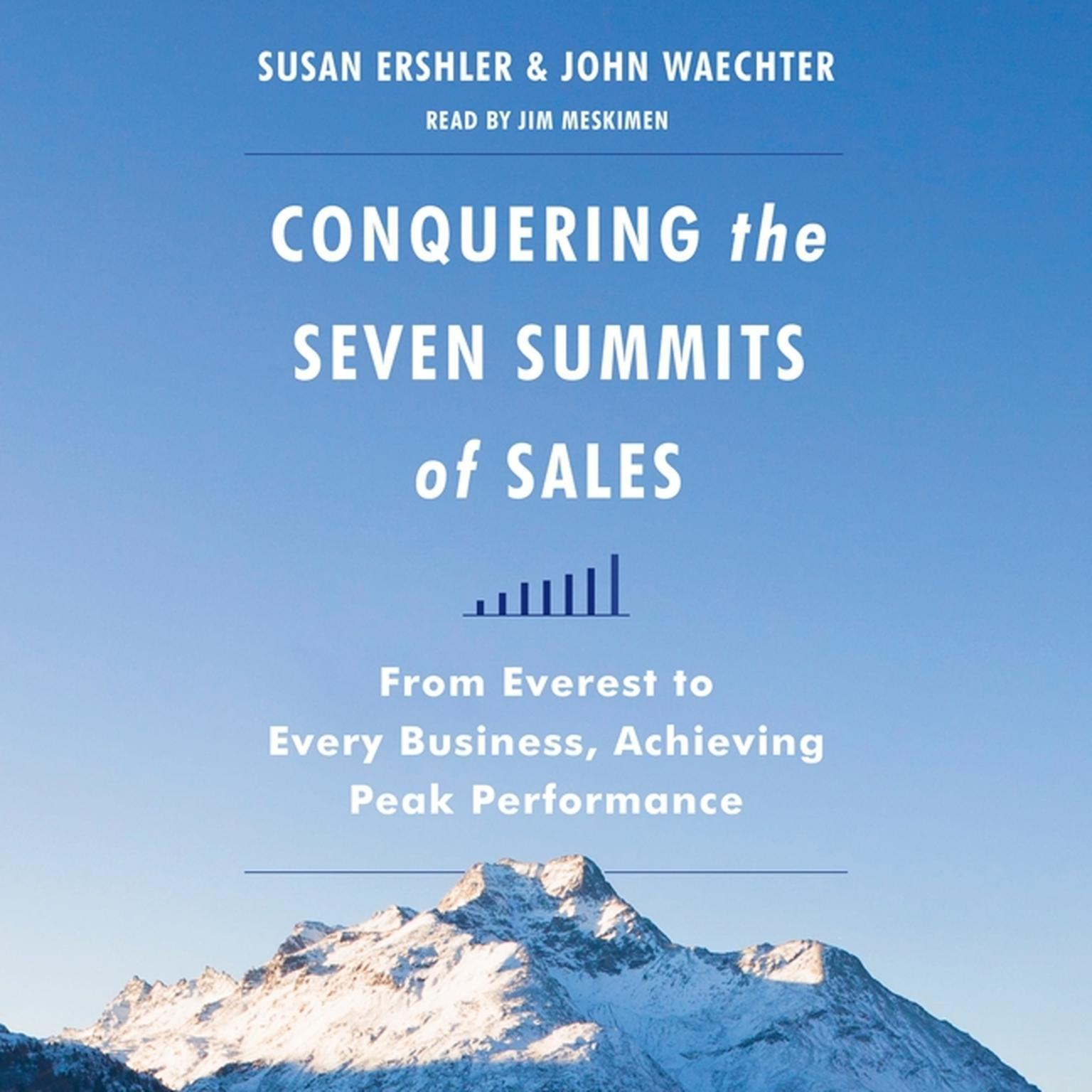 Printable Conquering the Seven Summits of Sales: From Everest to Every Business, Achieving Peak Performance Audiobook Cover Art