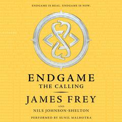 Endgame: The Calling: The Calling Audiobook, by James Frey, Nils Johnson-Shelton