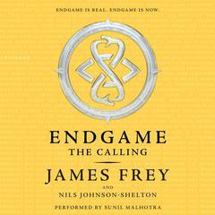 Endgame: The Calling: The Calling Audiobook, by James Frey, Nils Johnson-Shelton