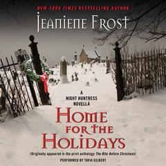 Home for the Holidays: A Night Huntress Novella Audiobook, by