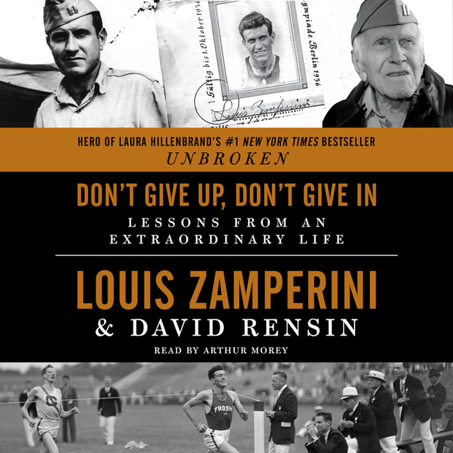 Printable Don't Give Up, Don't Give In: Lessons from an Extraordinary Life Audiobook Cover Art