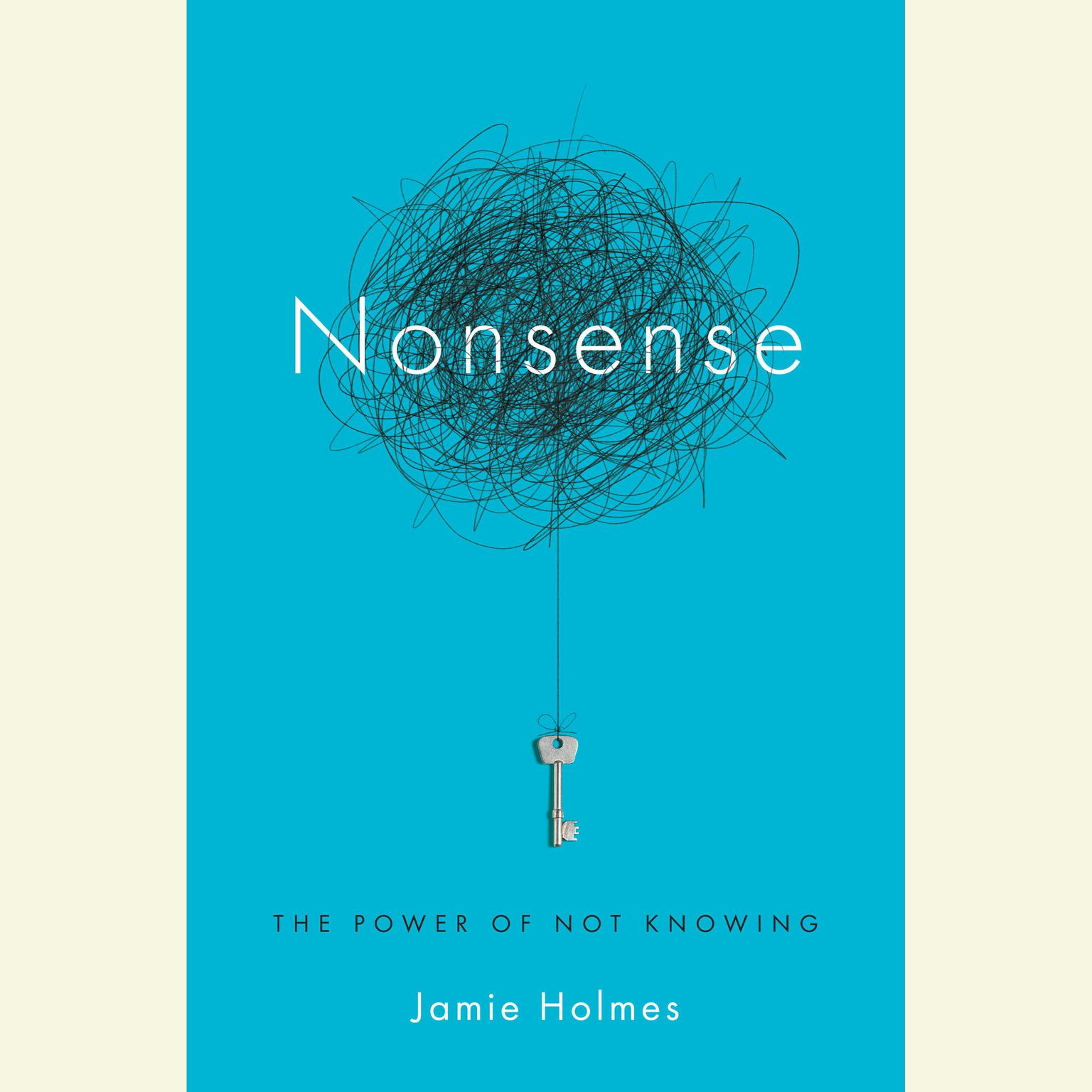 Printable Nonsense: The Power of Not Knowing Audiobook Cover Art