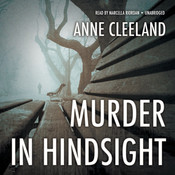 Murder in Hindsight Audiobook, by Anne Cleeland