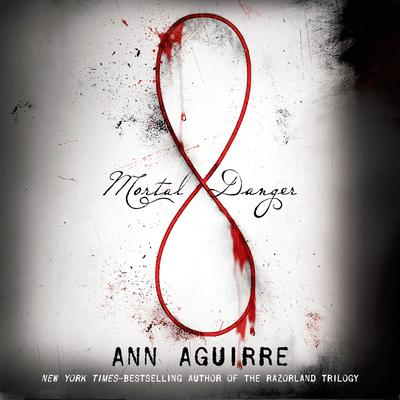 Mortal Danger Audiobook, by Ann Aguirre
