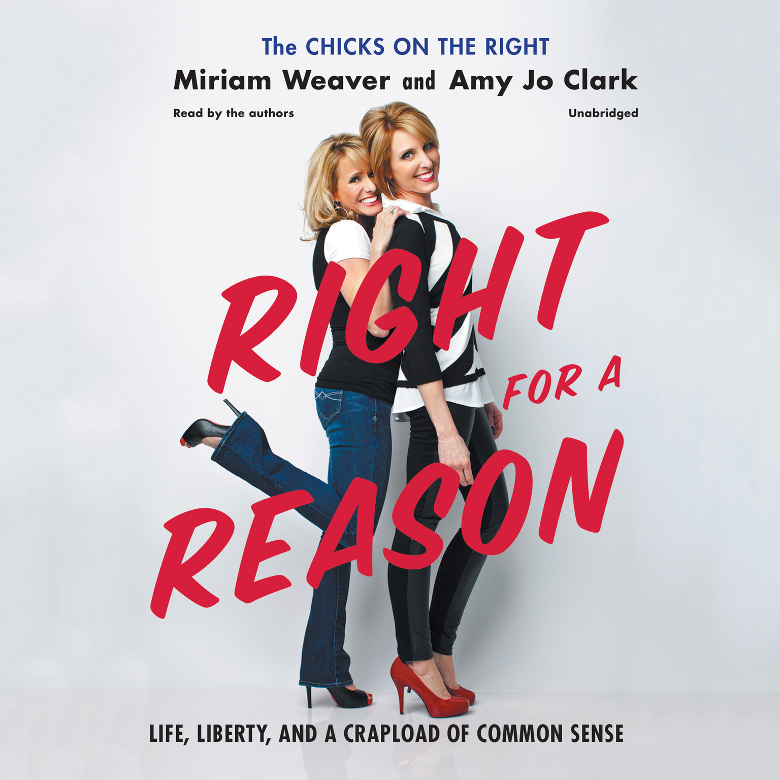 Printable Right for a Reason: Life, Liberty, and a Crapload of Common Sense Audiobook Cover Art