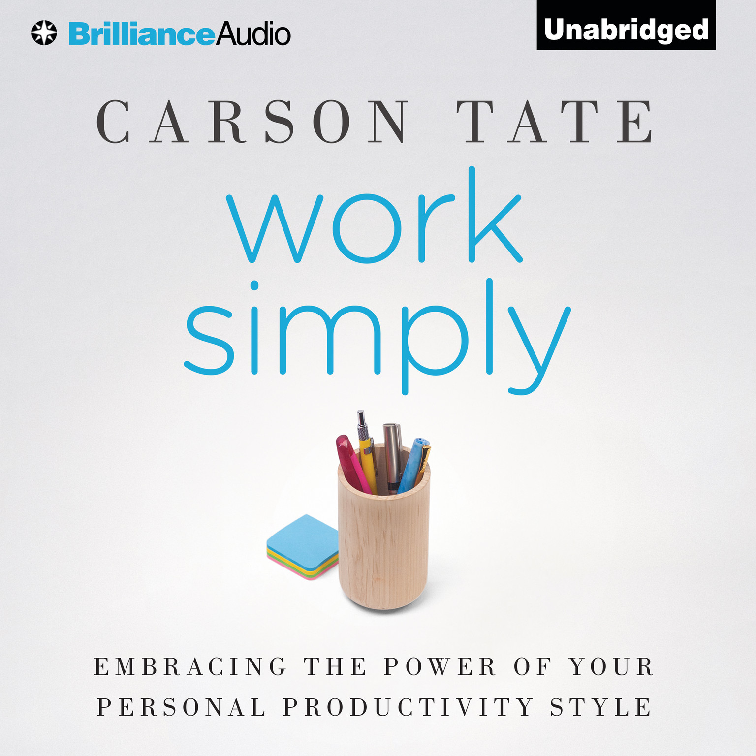 Printable Work Simply: Embracing the Power of Your Personal Productivity Style Audiobook Cover Art