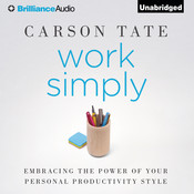 Work Simply: Embracing the Power of Your Personal Productivity Style, by Carson Tate