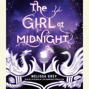 The Girl at Midnight Audiobook, by Melissa Grey