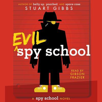 Evil Spy School Audiobook, by