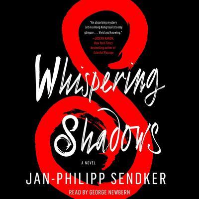 Whispering Shadows: A Novel Audiobook, by Jan-Philipp Sendker