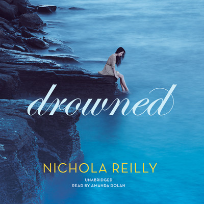 Drowned Audiobook, by Nichola Reilly