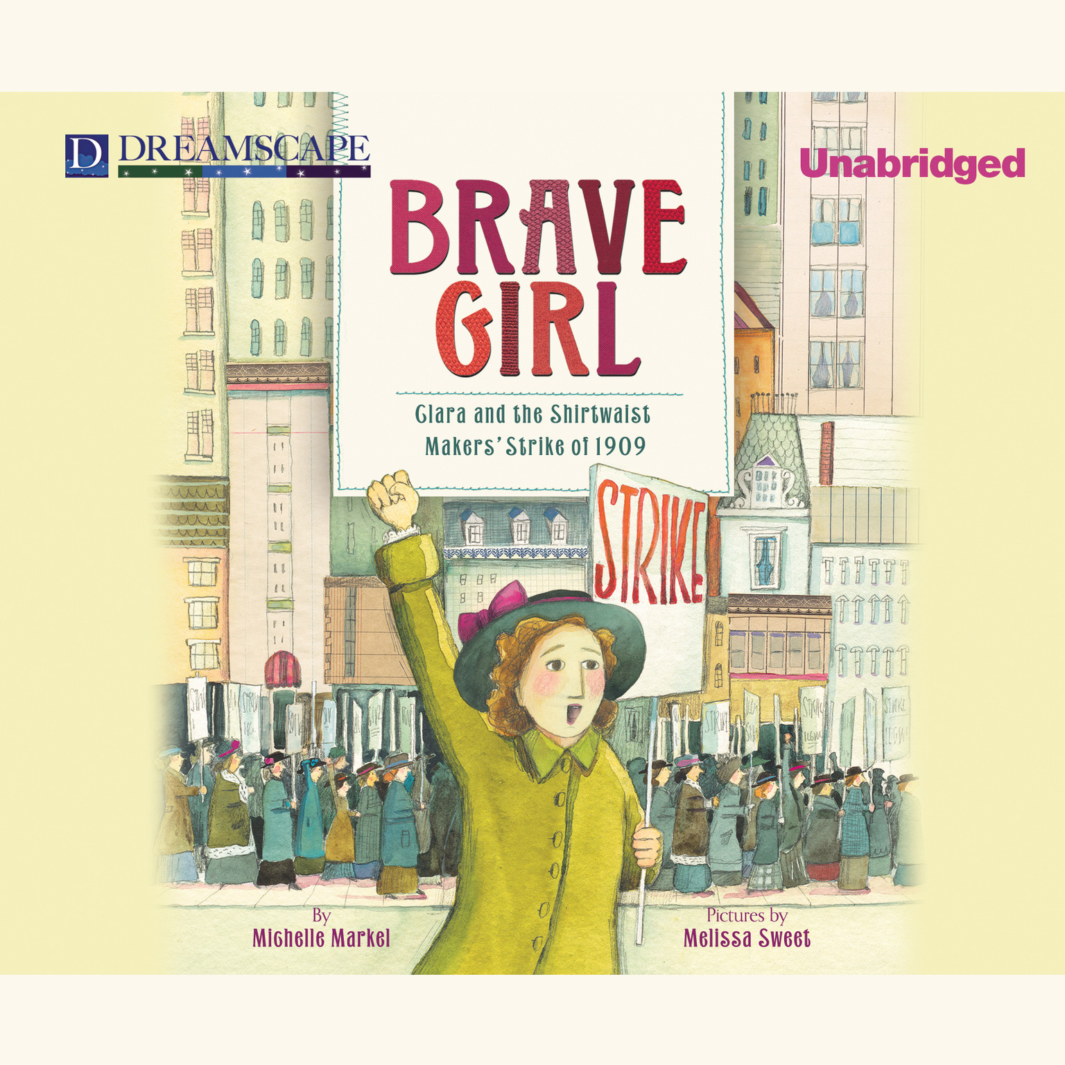 Printable Brave Girl: Clara and the Shirtwaist Makers' Strike of 1909 Audiobook Cover Art