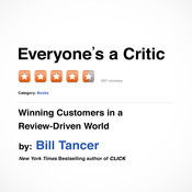 Everyones a Critic: Winning Customers in a Review-Driven World Audiobook, by Bill Tancer