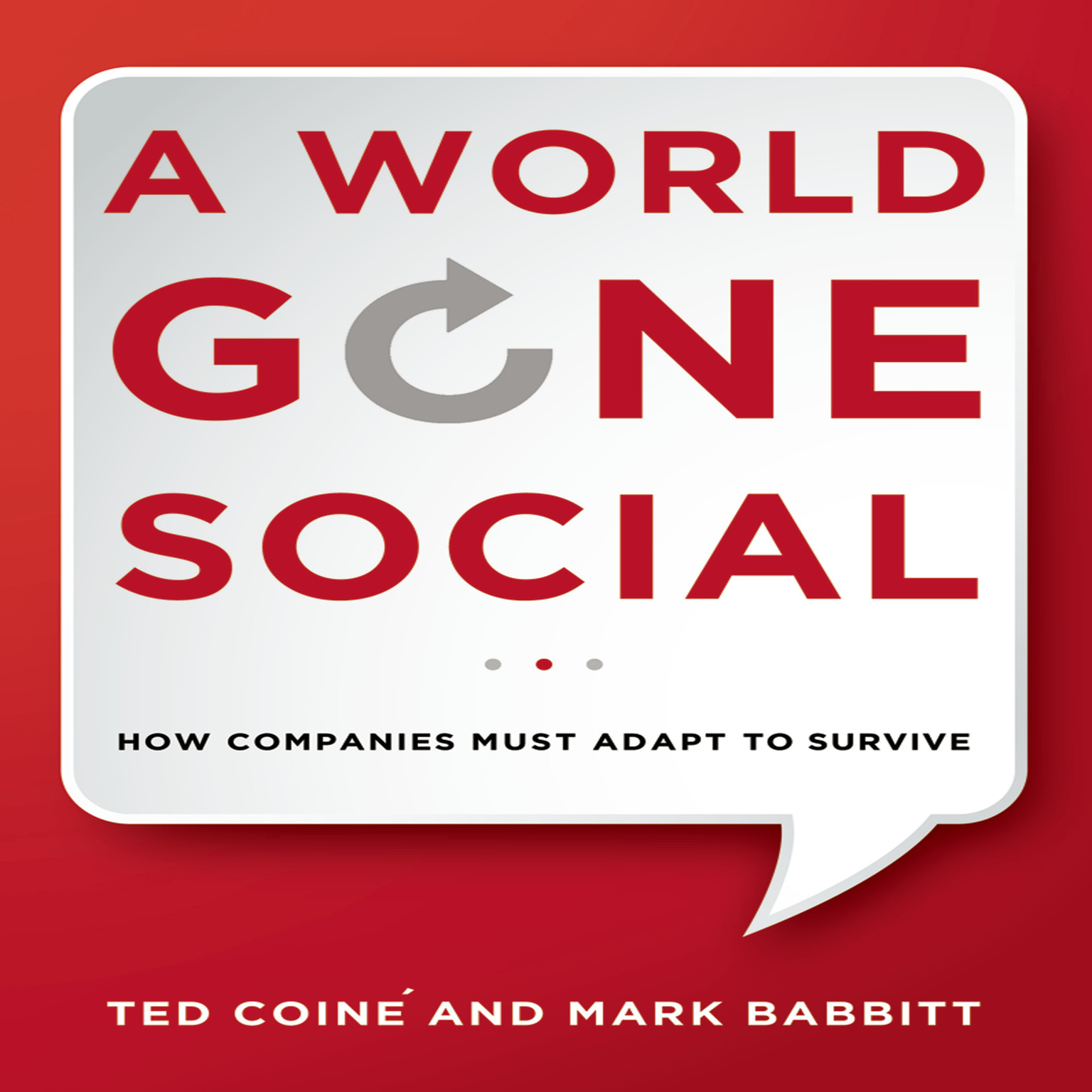 Printable A World Gone Social: How Companies Must Adapt to Survive Audiobook Cover Art