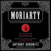 Moriarty Audiobook, by Anthony Horowitz