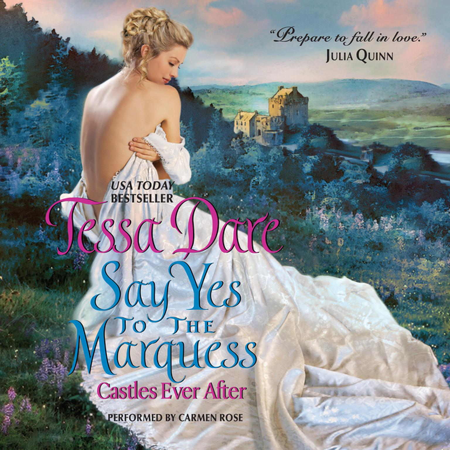 Printable Say Yes to the Marquess: Castles Ever After Audiobook Cover Art