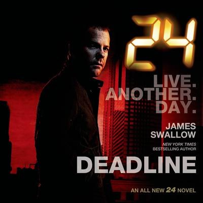 24: Deadline: A 24 Novel Audiobook, by Benjamin Black
