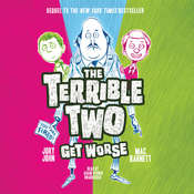 The Terrible Two Get Worse Audiobook, by Mac Barnett, Jory John