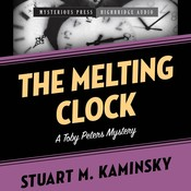 The Melting Clock: A Toby Peters Mystery Audiobook, by Stuart M. Kaminsky