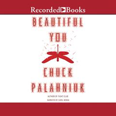 Beautiful You Audiobook, by Chuck Palahniuk